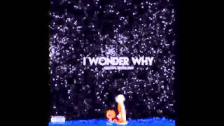rich kidz Skooly ft. lucci - I Wonder Why