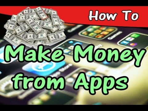 How To Make Money From Android Iphone Apps And Games