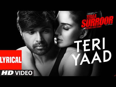 TERI YAAD Lyrical Video Song | TERAA SURROOR | Himesh Reshammiya, Badshah | T-Series