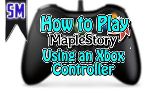 how to play maplestory using an xbox 360 controller