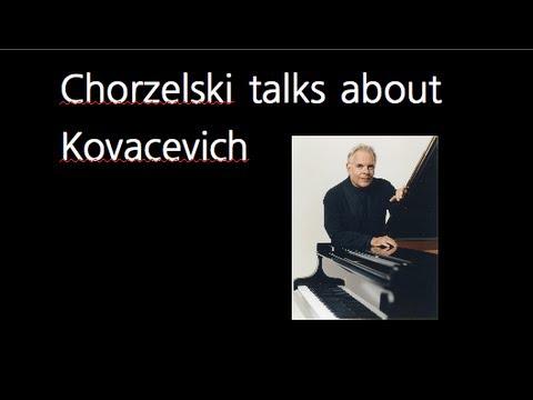 Krzysztof Chorzelski on Stephen Kovacevich