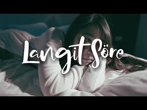 LANGIT SORE - RUMIT [OFFICIAL MUSIC VIDEO]