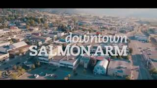 Downtown Salmon Arm, BC (Promotional Video)