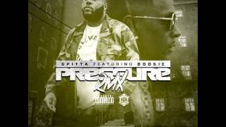 SPITTA FT. BOOSIE BADAZZ – PRESSURE (REMIX)