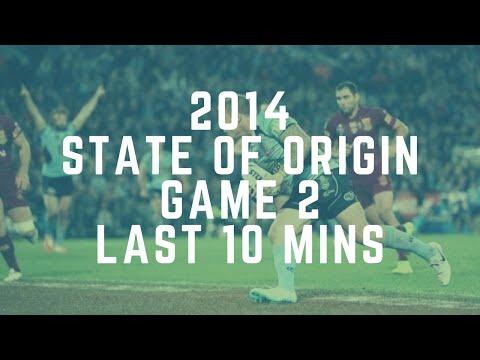 State of Origin 2014 Game 2 - Last 10 Minutes