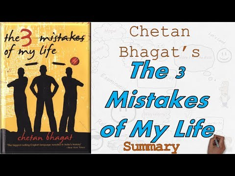 "Chetan Bhagat's ""The Three Mistakes of My Life"" Summary 