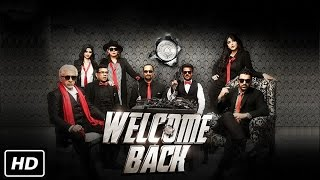 Welcome Back Full Movie 2015 | John Abraham,Nana Patekar,Anil ,Paresh & Shruti | Full Video Event