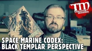 Space Marine Codex: Black Templar Perspective