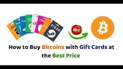 How to Buy Bitcoins with Gift Cards at the Best Price