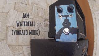 JAM Waterfall (Vibrato mode)