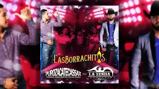 puro-zacatecas-sax-las-borrachitas-feat-la-zenda-nortena