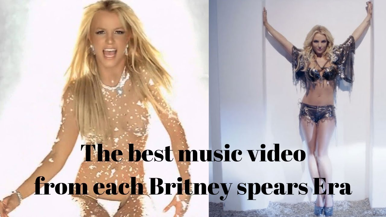 The Best Music Video From Each Britney Spears Era Youtube