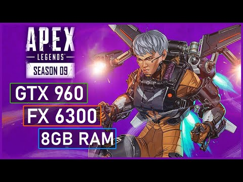 Apex Legends Season 9 Legacy | GTX 960 - FX 6300 - 8GB RAM - 1080p Performance Test