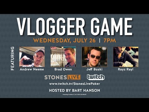 #VLOGGER GAME: $1/$3 NLHE - Wednesday, July 26, 2017