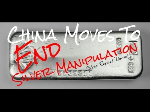 China Moves To End Silver Price Manipulation!  Silver and Gold Contracts Demand Physical Delivery