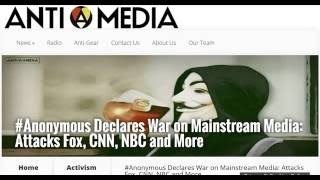 #Anonymous Declares War on Mainstream Media: Attacks Fox, CNN, NBC and More