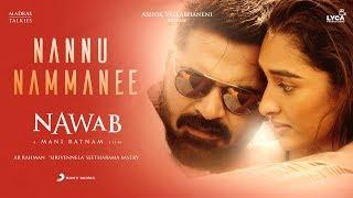 Nawab Nannu Nammanee Lyric (Telugu) | A.R. Rahman | Mani Ratnam, Sirivennela Seetharama Sastry