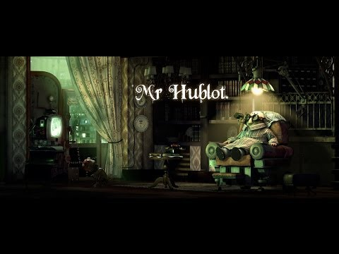 Mr HUBLOT - first TRAILER