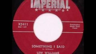 Lew Williams - Something I Said 1956.wmv