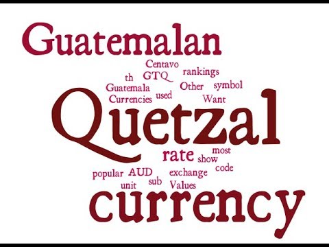 Guatemalan Currency - Quetzal