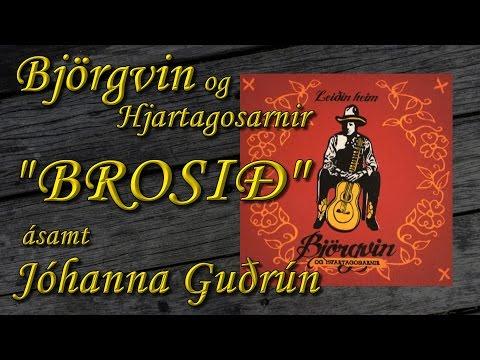 """""""BROSIÐ"""" - Jóhanna Guðrún & Björgvin (with lyrics)"""