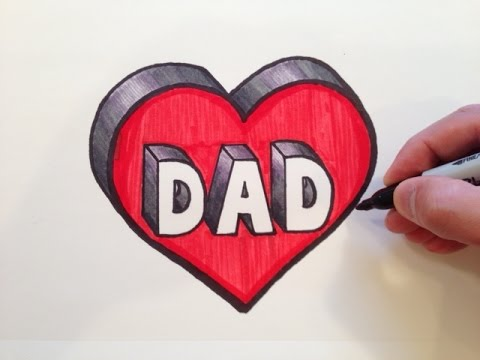 How to Draw DAD in a Heart 3D - YouTube