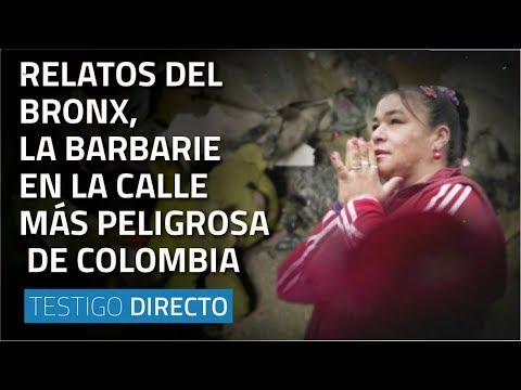 Relatos del Bronx, la barbarie en la calle más peligrosa de Colombia - Testigo Directo HD