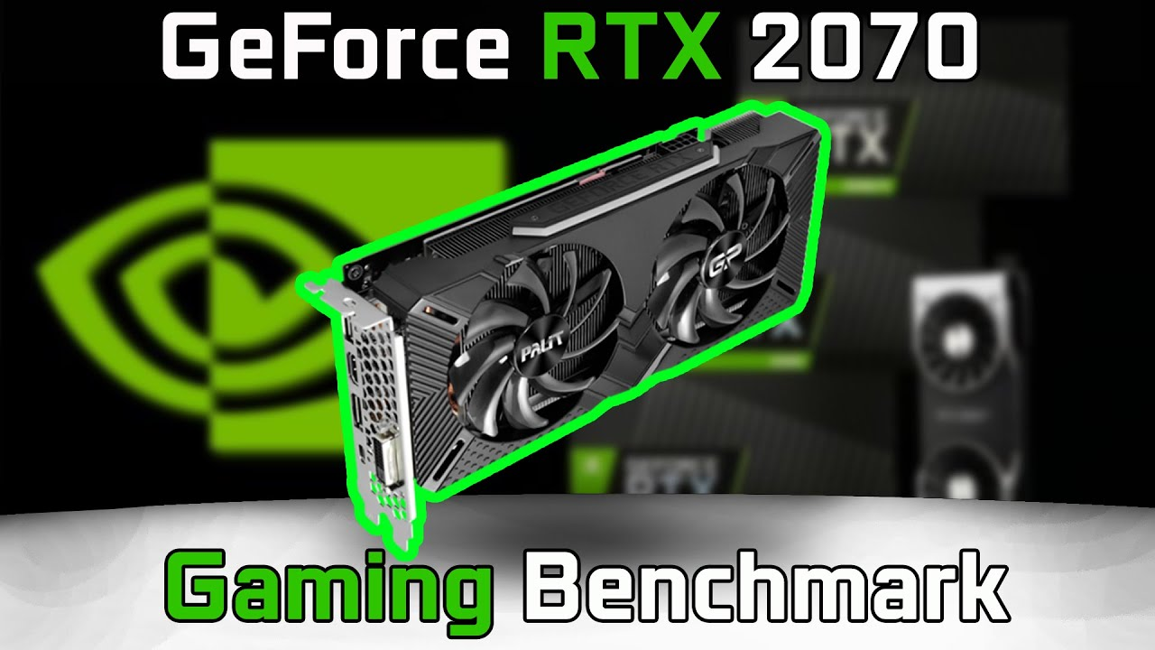 GeForce RTX 2070 | Review Benchmark | Test in 7 Games Palit GamingPro OC  (RTX2070)