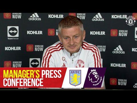 Manager's Press Conference | Manchester United v Aston Villa | Ole Gunnar Solskjaer | Premier League
