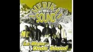 AMERIKAN SOUND LA MEJOR ONDA SOUND 1998 (www.lgtropichile.com)