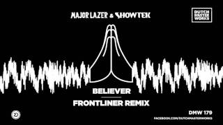 Major Lazer Showtek Believer Frontliner Remix Out Now Youtube