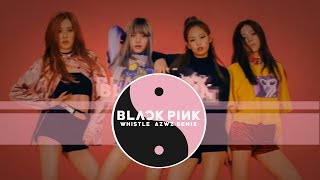 BLACKPINK - WHISTLE