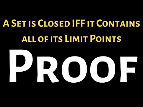 A Set Is Closed If And Only If It Contains All Of It's Limit Points