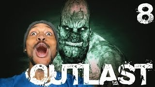 Outlast [8] Gameplay Walkthrough | TRAGERRR, I