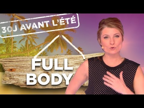 CHALLENGE 30J AVANT L'ETE - J16: FULL BODY