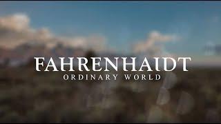 Fahrenhaidt - Ordinary World