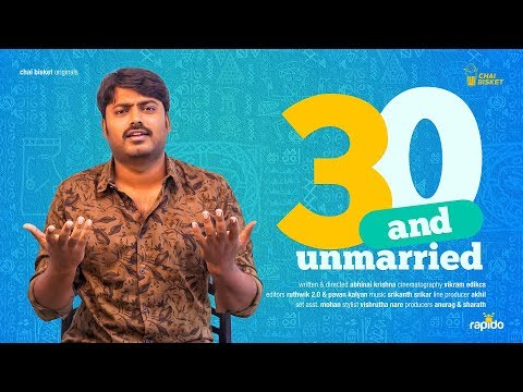 30 And Unmarried   Ft. Sudharshan   Chai Bisket Originals