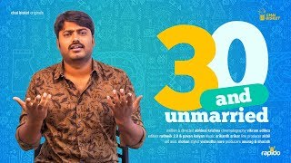 30 and Unmarried | Ft. Sudharshan | Chai Bisket Originals