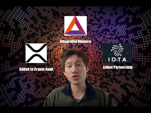 XRP added to crypto bank, Iota Lidbot Partnership, Brave integrates Binance 1