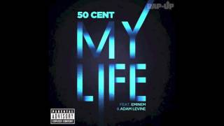 My Life - 50 Cent feat. Eminem & Adam Levine [OFFICIAL AUDIO] [HD] [Dirty/CDQ]
