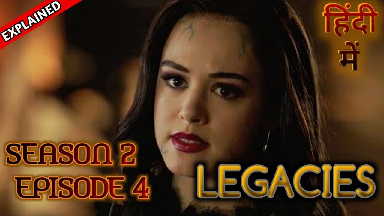 Download Legacies Season 2 Episode 4 Explained In Hindi | लिगेसीस हिंदी एक्सप्लेन