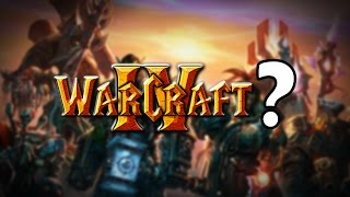 """""""Is Blizzard Setting the Stage for Warcraft 4?"""" - A Discussion"""