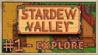 Stardew Valley - [Inn's Farm - Episode 1] - Explore [60FPS]
