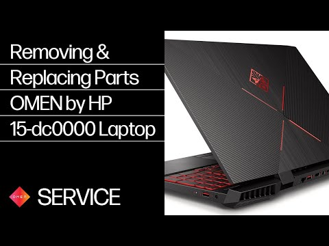 Removing & Replacing Parts | OMEN by HP 15-dc0000 Laptop PC | HP Computer Service | HP