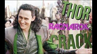 Crack!Vid - Thor : Ragnarok