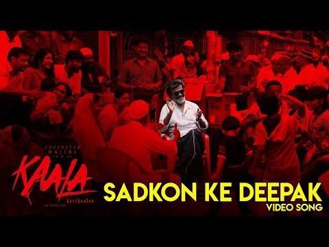 Sadkon Ke Deepak - Video Song | Kaala Karikaalan | Rajinikanth | Pa Ranjith | Dhanush