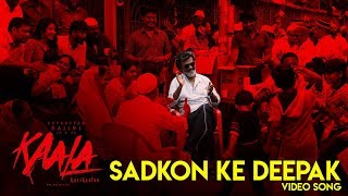 Sadkon Ke Deepak - Video Song | Kaala Karikaalan | Rajinikanth | Pa Ranjith | Dhanush