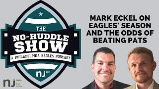Super Bowl 2018: Mark Eckel on Nick Foles and Eagles' chances