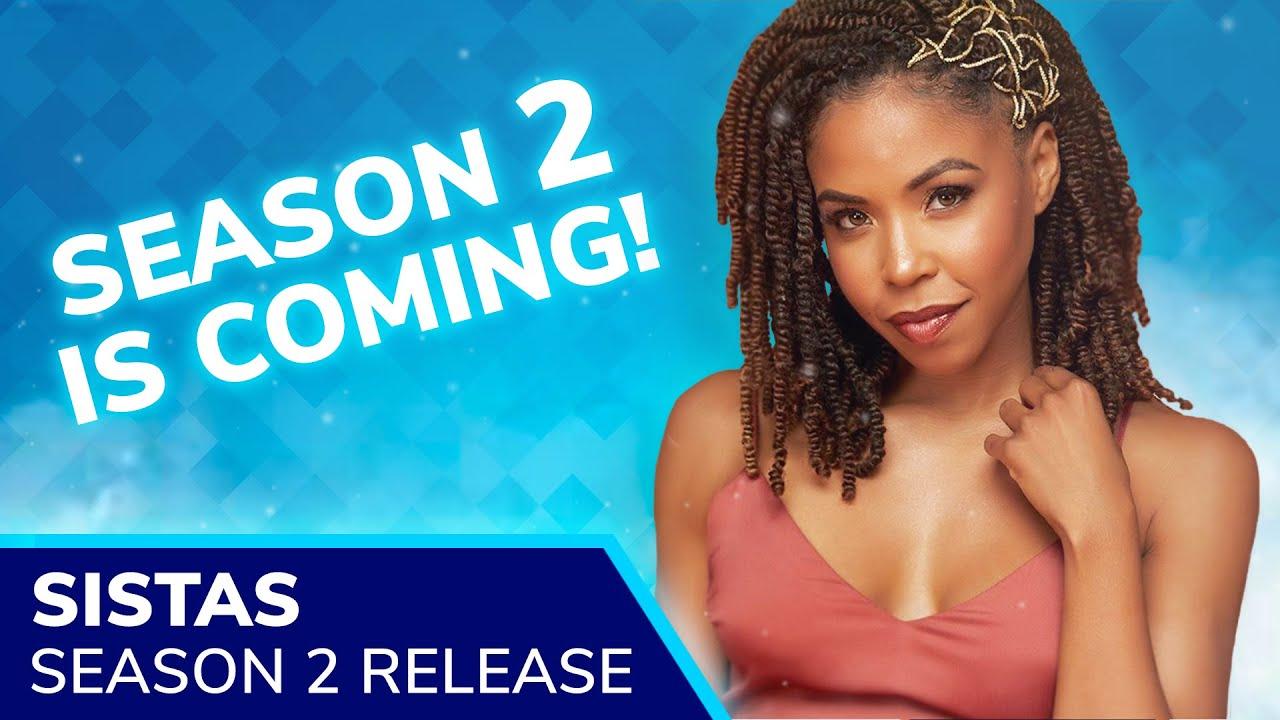 Download SISTAS Season 2 Release Set for Fall 2020 by BET as Filming Begins in Atlanta at Tyler Perry Studios