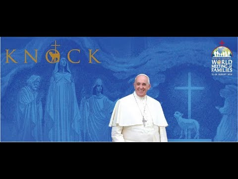 Live Broadcast Papal Visit Knock Shrine 26 August 2018